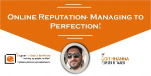 Online Reputation- Managing to Perfection!