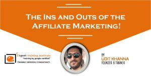 The Ins and Outs of the Affiliate Marketing!