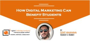 How Digital Marketing Can Benefit Students