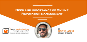 Need and importance of Online Reputation management