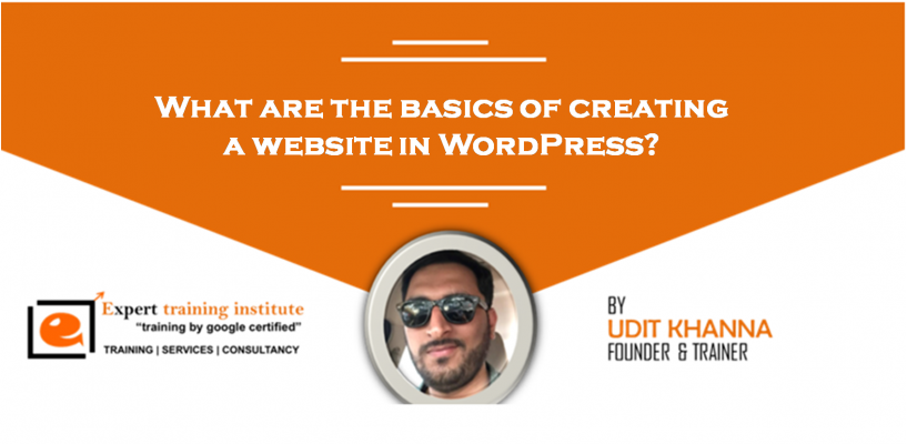 What are the basics of creating a website in WordPress?