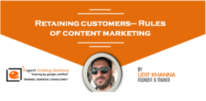 Retaining customers– Rules of content marketing