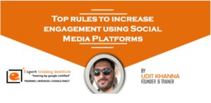 Top rules to increase engagement using Social Media Platforms