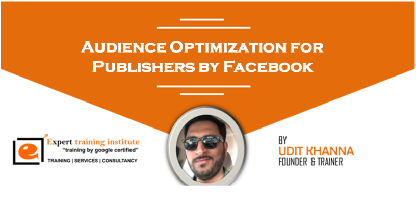 Audience Optimization for Publishers by Facebook