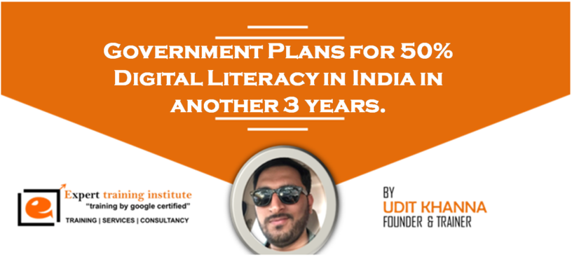 Government Plans for 50% Digital Literacy in India in another 3 years.