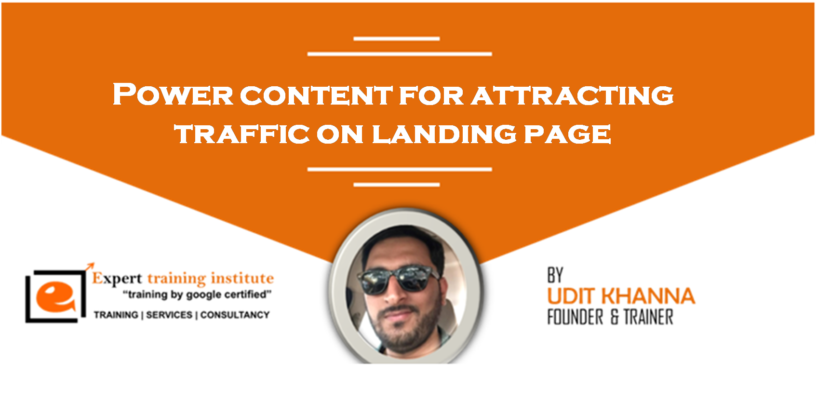 Power content for attracting traffic on landing page