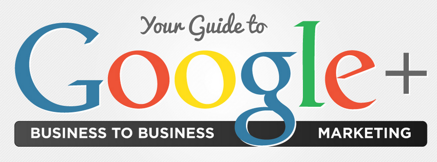 Guide for using Google+ to optimize Marketing