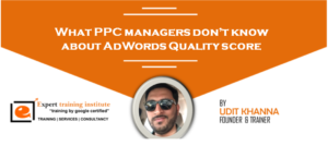 What PPC managers don't know about AdWords Quality score