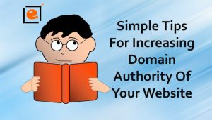Top Tips For Increasing Domain Authority Of Your Website