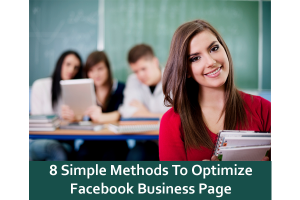 8 Simple Methods To Optimize Facebook Business Page
