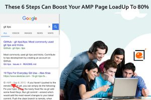 6 Steps Can Boost Your AMP Page LoadUp To 85%
