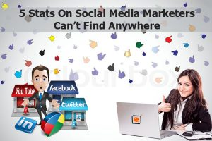 5 Stats On Social Media Marketers Can't Find Anywhere