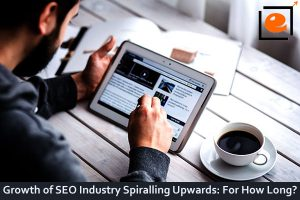 Seo Industry at Peak : For How Long?