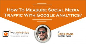 How To Measure Social Media Traffic With Google Analytics?