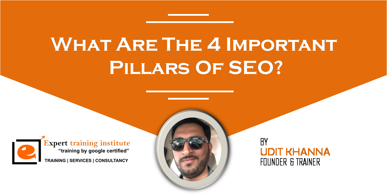 What Are The 4 Important Pillars Of SEO?