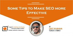 Some Tips to Make SEO more Effective