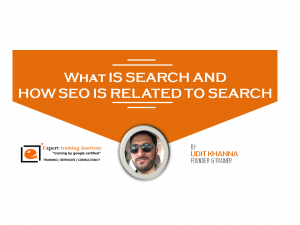 What Is Search And How SEO Is Related To Search?
