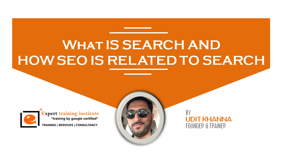 What is search and how seo is related with search