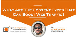 What Are The Content Types That Can Boost Web Traffic?
