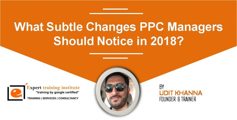 PPC Managers Should Notice in 2018