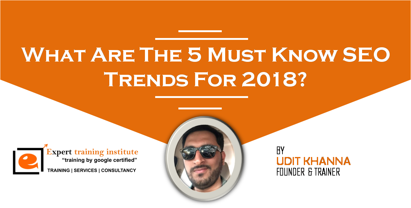 Must Known SEO Trends in 2018