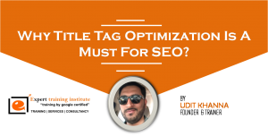 Why Title Tag Optimization Is A Must For SEO?