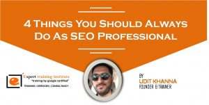 4 Things You Should Always Do As SEO Professional