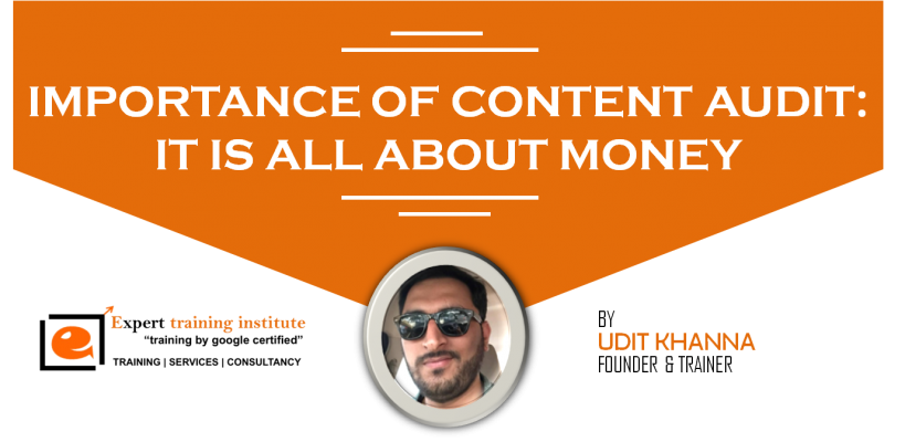 Importance of content audit:It is all about money