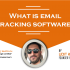What is email tracking software?