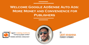 Welcome Google AdSense Auto Ads: More Money and Convenience for Publishers