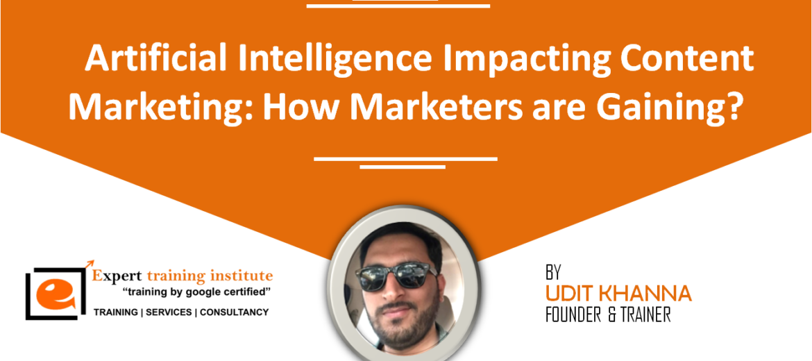Impact of artificial intelligence over content marketing