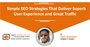 Simple SEO Strategies That Deliver Superb User Experience and Great Traffic