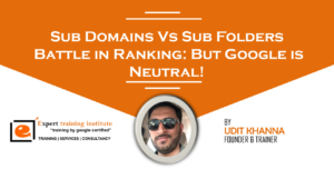 Sub Domains Vs Sub Folders Battle in Ranking: But Google is Neutral!