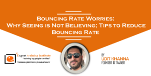 Bouncing Rate Worries: Why Seeing is Not Believing; Tips to Reduce Bouncing Rate
