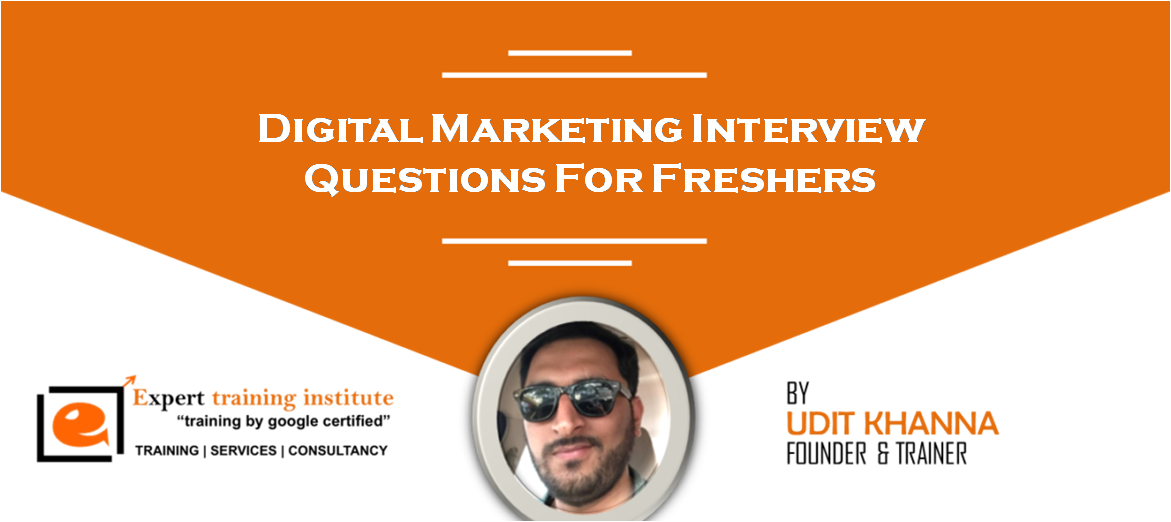 Digital Marketing Interview Questions For Freshers