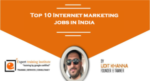 Top 10 Internet marketing jobs in India 2018
