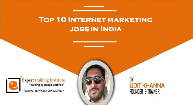 Top 10 Internet marketing jobs in India