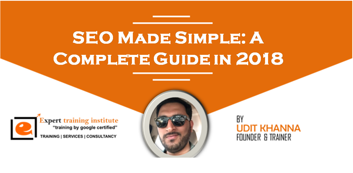 SEO Made Simple: A Complete Guide in 2018