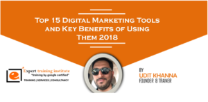 Top 15 Digital Marketing Tools and Key Benefits of Using Them 2018