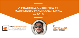 A Practical Guide: How to Make Money from Social Media in 2018