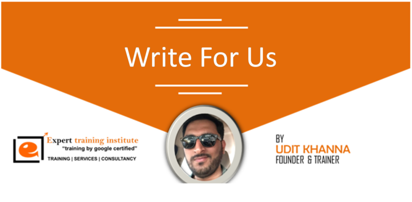 Free Write for Us and Guest Post Opportunity - SEO, SMO, Digital