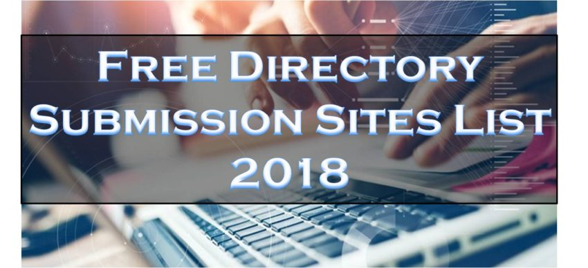 Top 400+ High DA Free Directory Submission Sites List 2018