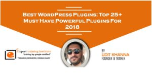 Best WordPress Plugins: Top 25+ Must Have Powerful Plugins For 2018