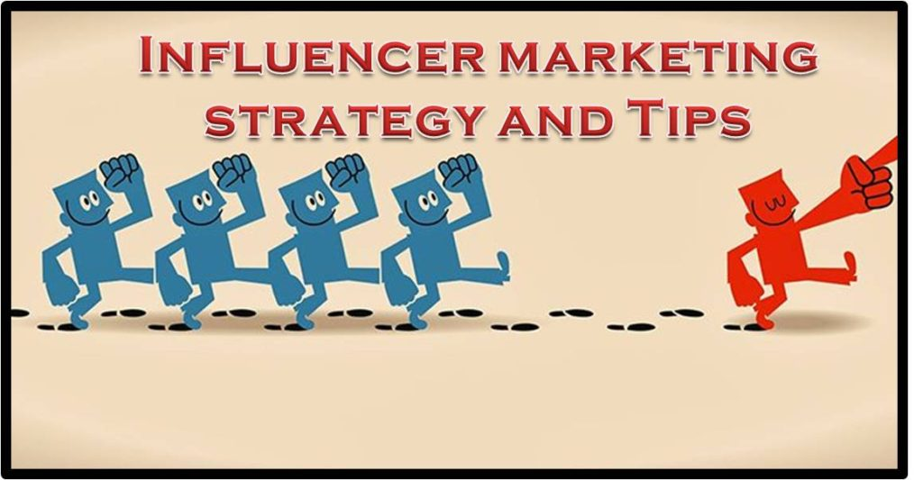 Influencer marketing strategy