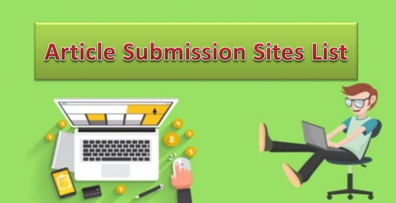 High DA 200 Free Article Submission Sites List 2019 [Dofollow and Updated]