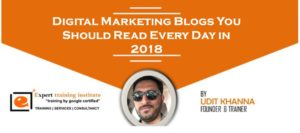 Top 30 Digital Marketing Blogs You Should Read Every Day in 2018