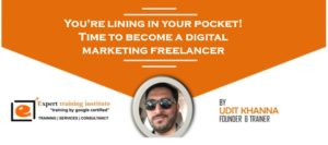 You're Lining in Your Pocket! Time to be a Digital Marketing Freelancer