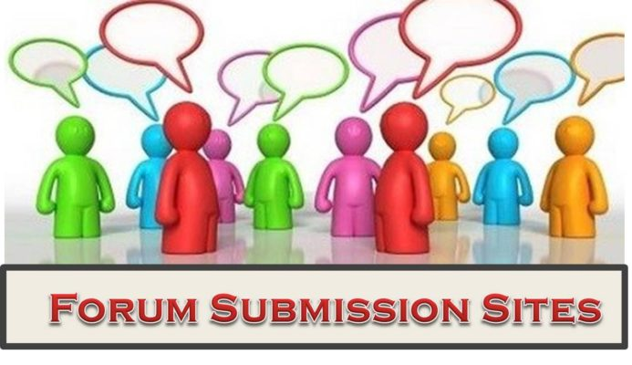 Top 25+ High DA Free Forum Submission Sites List 2018