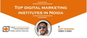 Top 10 Digital Marketing Training Institutes in Noida [UPDATED 2019]