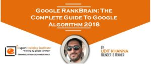 Google RankBrain: The Complete Guide To Google Algorithm 2018